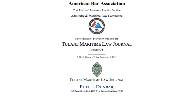 A Presentation of Selected Works from Volume 38 of the Tulane Maritime Law Journal